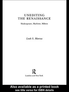 Foto Cover di Unediting the Renaissance, Ebook inglese di Leah S. Marcus, edito da