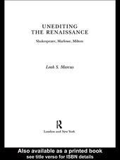 Unediting the Renaissance
