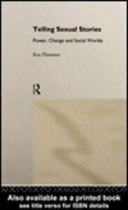 Foto Cover di Telling Sexual Stories, Ebook inglese di Ken Plummer, edito da