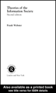 Ebook in inglese Theories of the Information Society Webster, Frank