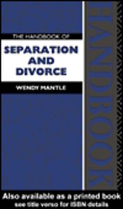 Ebook in inglese The Handbook of Separation and Divorce Mantle, Wendy