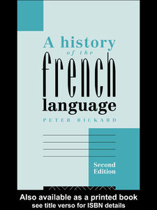 Ebook in inglese A History of the French Language Rickard, Peter