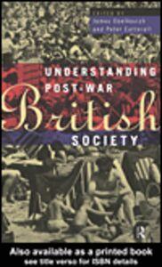 Foto Cover di Understanding Post-War British Society, Ebook inglese di James Obelkevich,Peter Catterall, edito da
