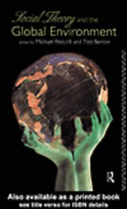 Foto Cover di Social Theory and the Global Environment, Ebook inglese di Ted Benton,Michael Redclift, edito da