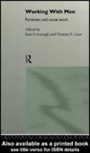 Ebook in inglese Working with Men Cavanagh, Kate , Cree, Viviene