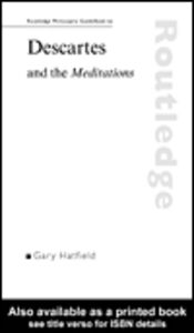 Ebook in inglese Routledge Philosophy GuideBook to Descartes and the Meditations Hatfield, Gary