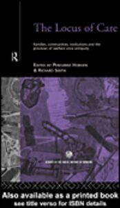 Foto Cover di The Locus of Care, Ebook inglese di Peregrine Horden,Richard Smith, edito da