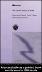Ebook in inglese Aroma Classen, Constance , Howes, David , Synnott, Anthony
