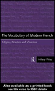 Ebook in inglese The Vocabulary of Modern French Wise, Hilary