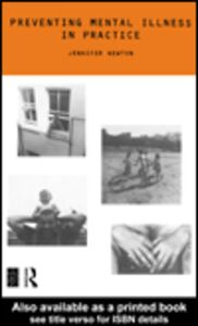 Ebook in inglese Preventing Mental Illness in Practice Newton, Jennifer