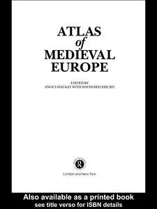 Foto Cover di Atlas of Medieval Europe, Ebook inglese di Angus Mackay,David Ditchburn, edito da