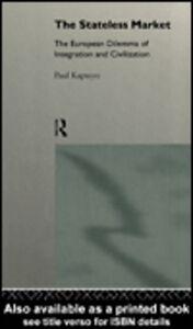 Ebook in inglese The Stateless Market Kapteyn, Paul