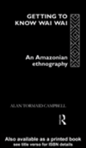 Ebook in inglese Getting to Know Waiwai Campbell, Alan Tormaid