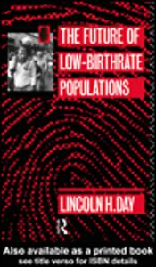 Ebook in inglese The Future of Low Birth-Rate Populations Day, Lincoln H.