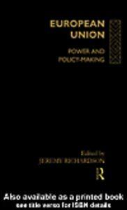 Foto Cover di European Union, Ebook inglese di Jeremy Professor of European Public Policy Richardson, edito da