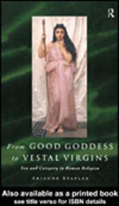 Ebook in inglese From Good Goddess to Vestal Virgins Staples, Ariadne