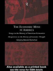 Foto Cover di The Economic Mind in America, Ebook inglese di Malcolm Rutherford, edito da