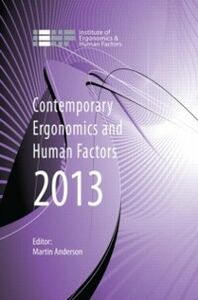 Foto Cover di Contemporary Ergonomics and Human Factors 2013, Ebook inglese di  edito da CRC Press