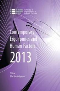 Ebook in inglese Contemporary Ergonomics and Human Factors 2013 -, -