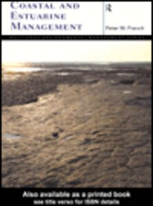 Ebook in inglese Coastal and Estuarine Management French, Peter M.