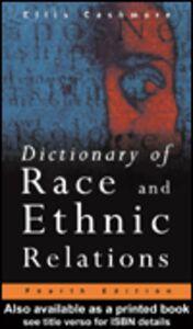 Foto Cover di Dictionary of Race and Ethnic Relations, Ebook inglese di Ellis Cashmore, edito da