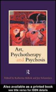 Ebook in inglese Art, Psychotherapy and Psychosis