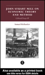 Ebook in inglese John Stuart Mill on Economic Theory and Method