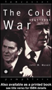 Ebook in inglese The Cold War Mason, John W.