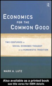 Ebook in inglese Economics for the Common Good Lutz, Mark A.