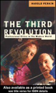 Foto Cover di The Third Revolution, Ebook inglese di Harold Perkin, edito da