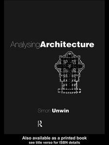 Foto Cover di Analysing Architecture, Ebook inglese di Simon Unwin, edito da