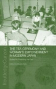 Ebook in inglese Tea Ceremony and Women's Empowerment in Modern Japan Kato, Etsuko