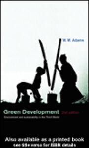 Ebook in inglese Green Development Adams, W. M.