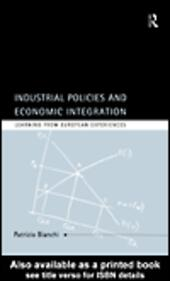 Industrial Policies and Economic Integration