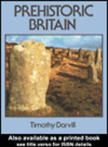 Ebook in inglese Prehistoric Britain Darvill, Timothy