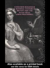 Consumer Behaviour and Material Culture in Britain, 1660-1760