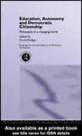 Education, Autonomy and Democratic Citizenship