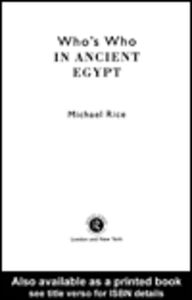 Ebook in inglese Who's Who in Ancient Egypt Rice, Michael
