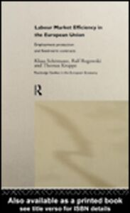 Ebook in inglese Labour Market Efficiency in the European Union Kruppe, Thomas , Rogowski, Ralf , Schömann, Klaus