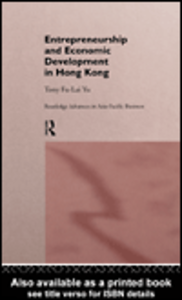 Ebook in inglese Entrepreneurship and Economic Development in Hong Kong Yu, Tony Fu-Lai