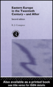 Ebook in inglese Eastern Europe in the Twentieth Century - and After Crampton, R.J.
