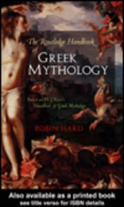 Ebook in inglese The Routledge Handbook of Greek Mythology Hard, Robin