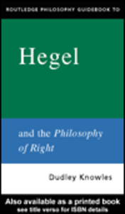 Ebook in inglese Routledge Philosophy GuideBook to Hegel and the Philosophy of Right Knowles, Dudley