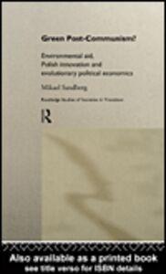 Foto Cover di Green Post-Communism?, Ebook inglese di Mikael Sandberg, edito da