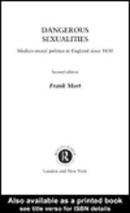 Ebook in inglese Dangerous Sexualities Mort, Frank