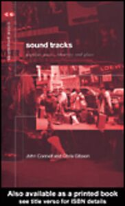 Ebook in inglese Sound Tracks Connell, John , Gibson, Chris