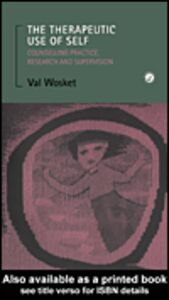 Ebook in inglese The Therapeutic Use of Self Wosket, Val