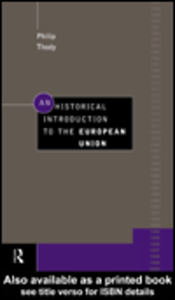 Ebook in inglese An Historical Introduction to the European Union Thody, Philip