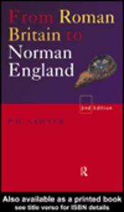 Foto Cover di From Roman Britain to Norman England, Ebook inglese di P. H. Sawyer, edito da
