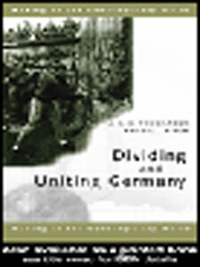 Ebook in inglese Dividing and Uniting Germany Niven, Bill , Thomaneck, J.K.A.
